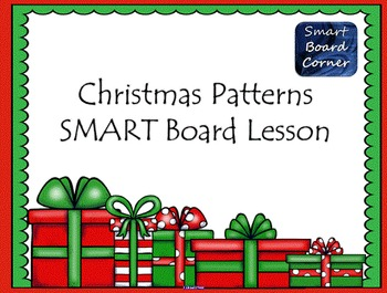 Christmas Patterns SMART Board Lesson