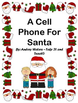 Christmas Play - A Cell Phone For Santa