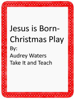 Christmas Play - Jesus Is Born
