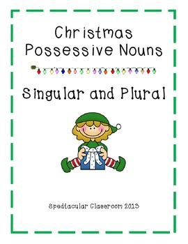 Christmas Possessive Singlar and Plural Nouns