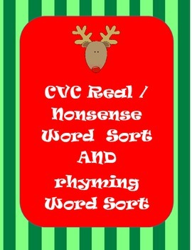 Christmas Real and Nonsense Word Sort  AND Rhyming Word Sort