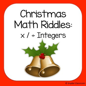 Christmas Multiplying and Dividing Integers Math Riddles