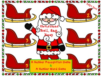 Christmas Roll, Say, Keep     A Number Recognition Game &