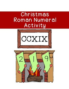 Christmas Roman Numeral Conversion Activity Math Coloring