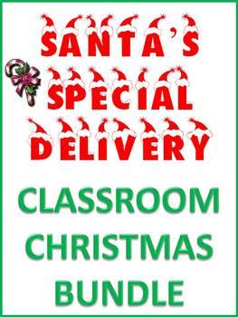 Christmas Santa's Special Classroom Delivery Bundle