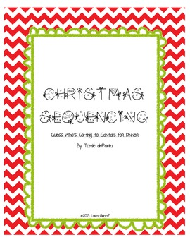 Christmas Sequencing-Guess Who's Coming to Santa's for Dinner