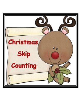 Christmas ~ Skip Counting Cards ~ 2's * 5's * 10's
