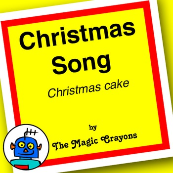 Christmas Song (Christmas Cake) by The Magic Crayons - MP3