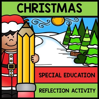Christmas - Special Educaton - Life Skills - Reading - Wri