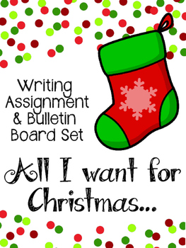 Christmas Stockings Writing Assignment & Bulletin Board Se