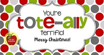 Christmas Tag | Tote-ally Terrific