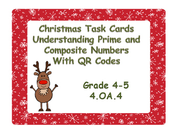 Christmas Task Cards Understanding Prime and  Composite Nu