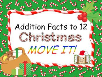Christmas Theme Addition Facts to 12 MOVE IT!