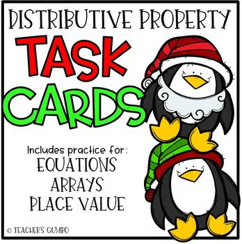Christmas Distributive Property of Multiplication Task Cards
