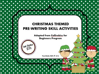 Christmas Themed Pre-Writing Activities