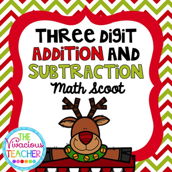 Christmas Three Digit Addition and Subtraction Task Cards/ Scoot