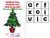 Christmas Tree, Christmas Tree, What do you see? Interacti