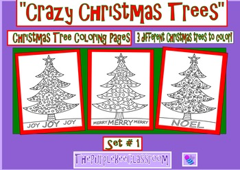 "Christmas Tree Coloring Pages ""Crazy Christmas Trees"" Set # 1"