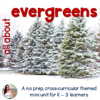 Christmas Tree Evergreens NO PREP Mini Unit