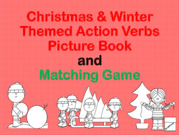Christmas & Winter Action Verb Picture Book & Matching Gam