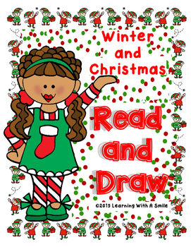 Christmas and Winter READ AND DRAW ~ Literacy Centers!