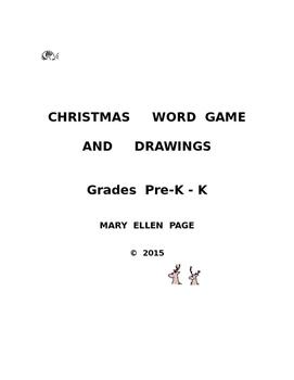 Christmas Word Game and Drawings Pre-K --K