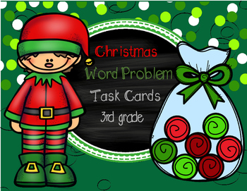 Christmas Word Problem Task Cards (3rd grade)