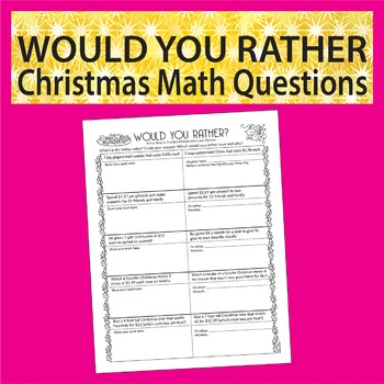 """""""Would You Rather"""" Christmas Math Questions"""