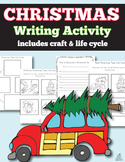 Christmas Writing Activity: Life Cycle, How To Writing Act