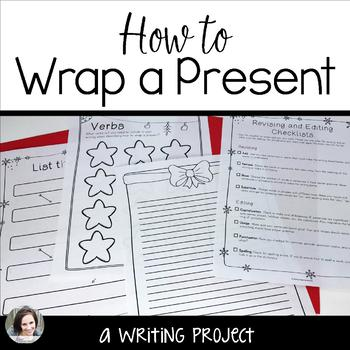Christmas Writing - How to Wrap a Present activity for grades 4-6