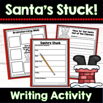 Christmas Writing Unit: Santa's Stuck {An Informational Wr