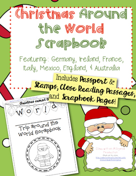 Christmas around the World Scrapbook and Close Reading Passages