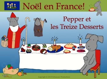 Christmas in France or Pepper et les Treize Desserts with