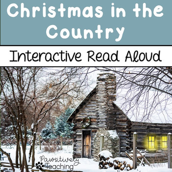 Christmas in the Country Interactive Read Aloud