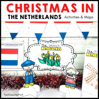 Christmas Around the World ** the Netherlands ** Map, Reci
