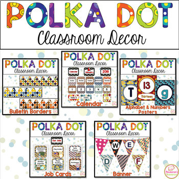 {Polka Dot Theme } Classroom Decor Bundle