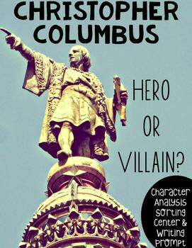 Christopher Columbus Character Study Center Activity: Hero