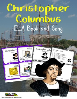 Christopher Columbus ELA Book and Song With Comprehension