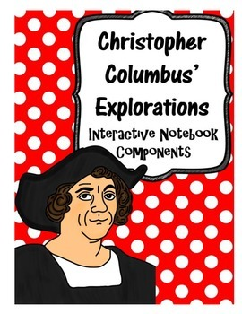 Christopher Columbus' Explorations Interactive Notebook Co