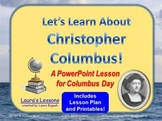 Christopher Columbus PowerPoint Lesson for Columbus Day K-