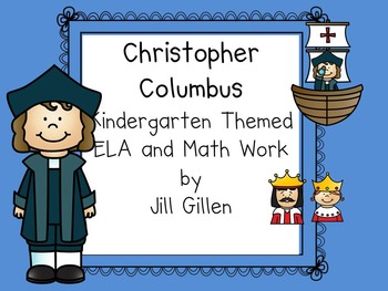 Christopher Columbus Themed ELA and Number Work