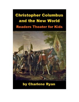 Christopher Columbus and the New World Readers Theater