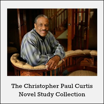 Christopher P. Curtis Novel Study Collection *