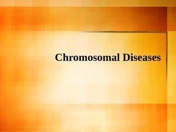 Chromosomal Diseases PowerPoint