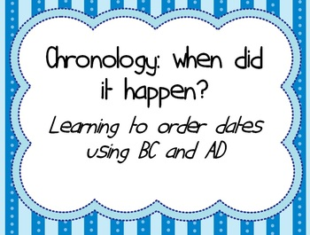 Chronology - when did it happen? Learning to order dates u