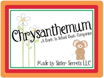 Chrysanthemum [A Back to School Book Companion]