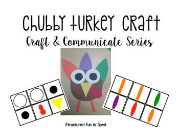 Chubby Turkey Craft & Communicate Series