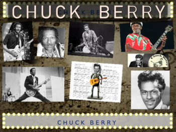 Chuck Berry: 25 slides with text, hyperlinks & primary sou