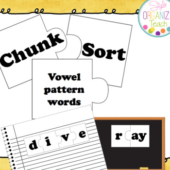 Long Vowel Patterns Chunk and Sort