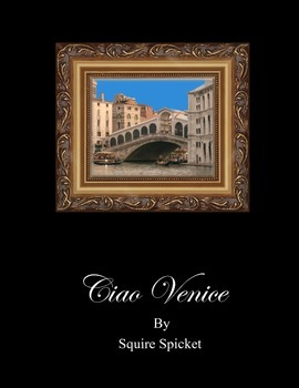 Ciao Venice by Squire Spicket